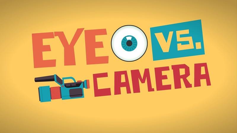 عملکرد چشم در برابر دوربین