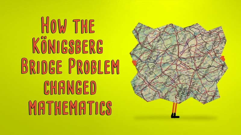 چگونه ماجرای پلهای شهر کونیگسبرگ ریاضیات را متحول کرد؟!