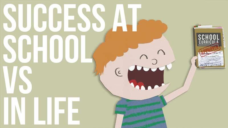 موفقیت در مدرسه یا موفقیت در زندگی؟